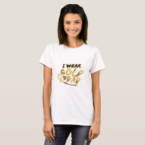 I Wear Gold For My Dad Childhood Cancer Awareness T-Shirt