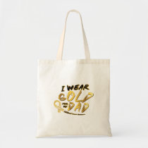 I Wear Gold For My Dad Childhood Cancer Awareness Tote Bag