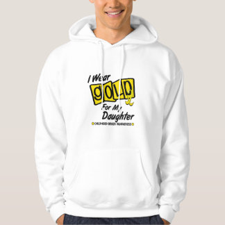 I Wear Gold For My DAUGHTER 8 Hooded Sweatshirt