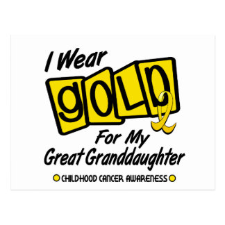 I Wear Gold For My GREAT GRANDDAUGHTER 8 Postcard