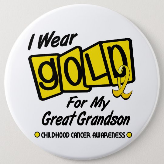 I Wear Gold For My GREAT GRANDSON 8 Button