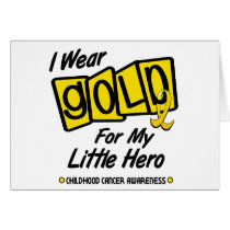 I Wear Gold For My Little HERO 8 Card