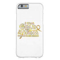 I Wear Gold For My Mom Childhood Cancer Awareness Barely There iPhone 6 Case