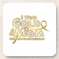 I Wear Gold For My Mom Childhood Cancer Awareness Beverage Coaster