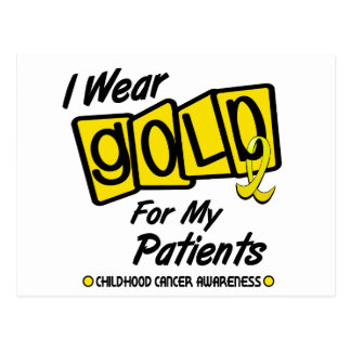 I Wear Gold For My PATIENTS 8 Postcard