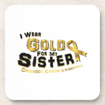 I Wear Gold For My Sister Childhood Cancer Beverage Coaster