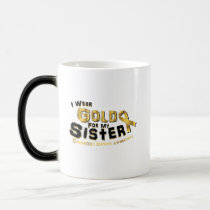 I Wear Gold For My Sister Childhood Cancer Magic Mug