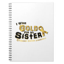 I Wear Gold For My Sister Childhood Cancer Notebook