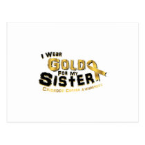 I Wear Gold For My Sister Childhood Cancer Postcard