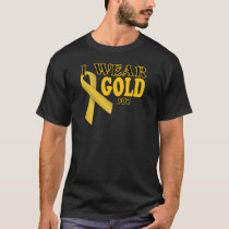 I wear gold for template T-Shirt