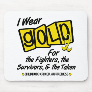 I Wear Gold For The FIGHTERS SURVIVORS TAKEN 8 Mouse Pads