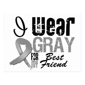 I Wear Gray Awareness Ribbon For My Best Friend Postcard