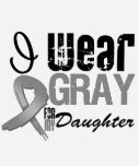 I Wear Gray Awareness Ribbon For My Daughter Tee Shirt