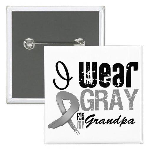 I Wear Gray Awareness Ribbon For My Grandpa Pin