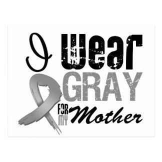 I Wear Gray Awareness Ribbon For My Mother Postcard