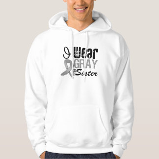 I Wear Gray Awareness Ribbon For My Sister Hoodie