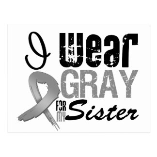 I Wear Gray Awareness Ribbon For My Sister Postcard