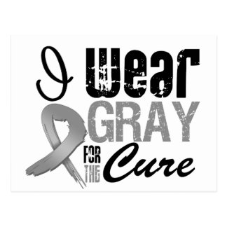 I Wear Gray Awareness Ribbon For The Cure Postcard