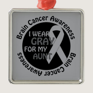 I Wear Gray For My Aunt Support Brain Cancer Metal Ornament