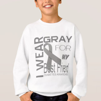 I wear gray for my best friend diabetes Awareness Sweatshirt