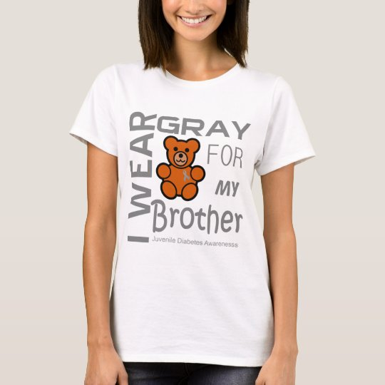 I wear gray for my brother Juvenile Diabetes Aware T-Shirt
