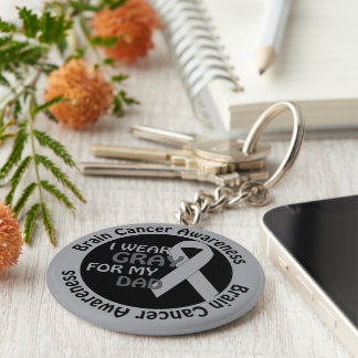 I Wear Gray For My Dad Support Brain Cancer Key Chain