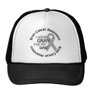 I Wear Gray For My Dad Support Brain Cancer Trucker Hat