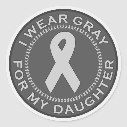 I Wear Gray For My Daughter Classic Round Sticker