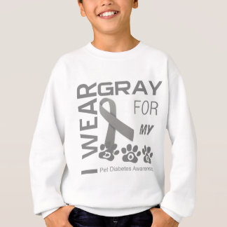 I wear gray for my dog Pet Diabetes Awareness Appa Sweatshirt