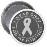 I Wear Gray For My Partner Pins