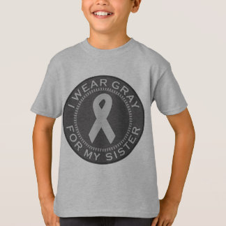 I Wear Gray For My Sister T-Shirt