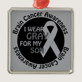 I Wear Gray For My Son Brain Cancer Awarenes Metal Ornament