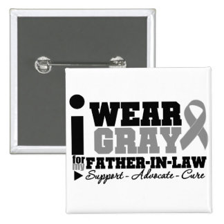 I Wear Gray Ribbon For My Father-in-Law Pin