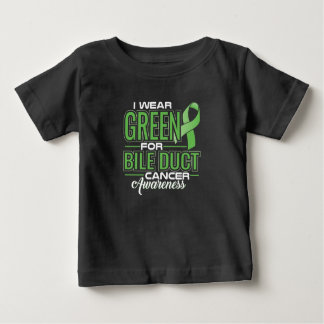 I WEAR GREEN FOR BILE DUCT CANCER AWARENESS BABY T-Shirt