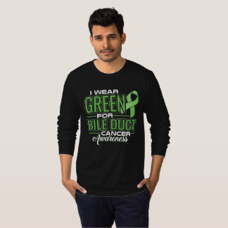 I WEAR GREEN FOR BILE DUCT CANCER AWARENESS T-Shirt