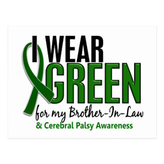 I Wear Green For Brother-In-Law 10 Cerebral Palsy Postcard