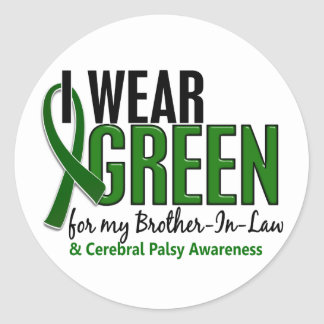 I Wear Green For Brother-In-Law 10 Cerebral Palsy Round Sticker