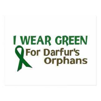 I Wear Green For DARFUR'S ORPHANS Postcard