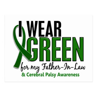 I Wear Green For Father-In-Law 10 Cerebral Palsy Postcard