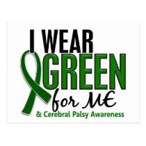 I Wear Green For ME 10 Cerebral Palsy Postcard
