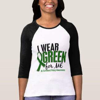 I Wear Green For ME 10 Cerebral Palsy T-Shirt
