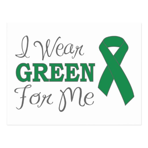 I Wear Green For Me (Green Awareness Ribbon) Postcard
