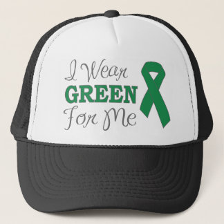 I Wear Green For Me (Green Awareness Ribbon) Trucker Hat