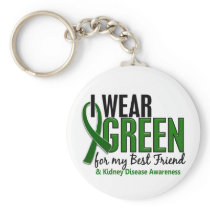 I Wear Green For My Best Friend 10 Kidney Disease Keychain