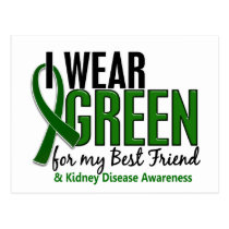 I Wear Green For My Best Friend 10 Kidney Disease Postcard