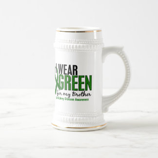 I Wear Green For My Brother 10 Kidney Disease 18 Oz Beer Stein