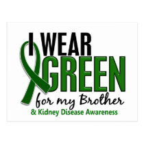 I Wear Green For My Brother 10 Kidney Disease Postcard