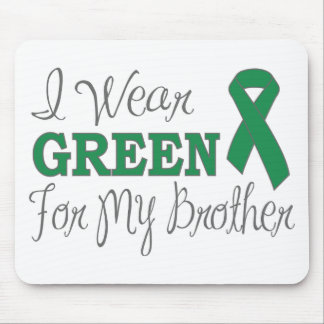 I Wear Green For My Brother Green Ribbon Mousepad