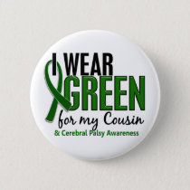 I Wear Green For My Cousin 10 Cerebral Palsy Button