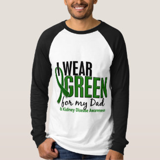 I Wear Green For My Dad 10 Kidney Disease T-Shirt